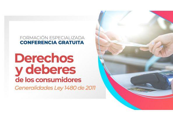 DERECHOS Y DEBERES DE LOS CONSUMIDORES - CHARLA GRATUITA