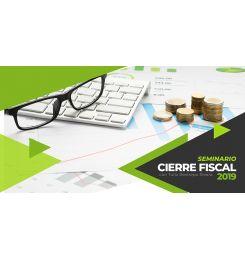 SEMINARIO - CIERRE FISCAL 2019