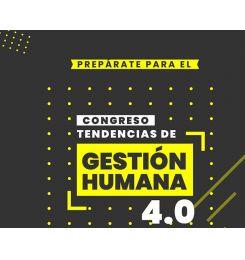 """CONGRESO TENDENCIAS DE GESTIÓN HUMANA 4.0  Y FERIA DEL EMPLEO """"RUÉDATE A TRABAJAR"""""""