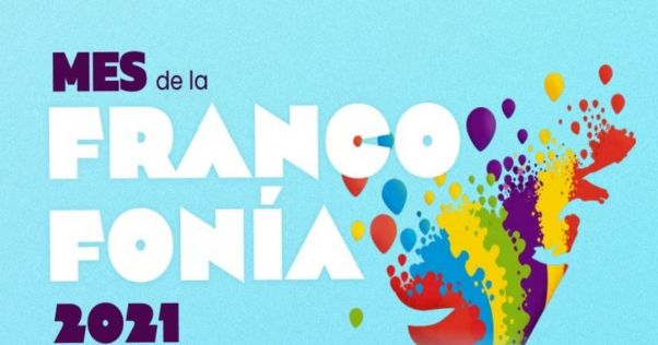Mes de la Francofonía 2021 - Alianza Francesa de Pereira