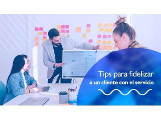 Tips para fidelizar a un cliente con el servicio