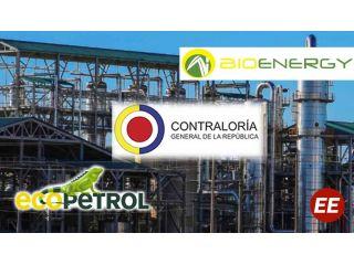 Por pérdida de recursos de Bioenergy y Ecopetrol: Contraloría imputó responsabilidad fiscal por $920.646 millones contra 7 Directivos de Bioenergy Zona Franca S.A.S.