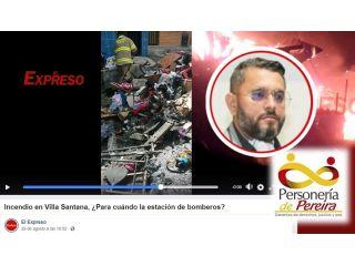 Director de bomberos de Pereira citado hoy a Personería y con petición de investigación