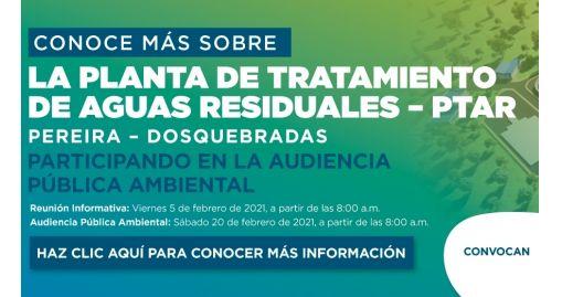 Proyecto Construcción y Operación de la Planta de Tratamiento de Aguas Residuales - PTAR para las ciudades de Pereira y Dosquebradas
